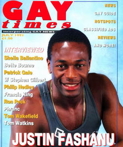 Justin Fashanu on the cover of Gay Times. The last openly gay footballer in England.